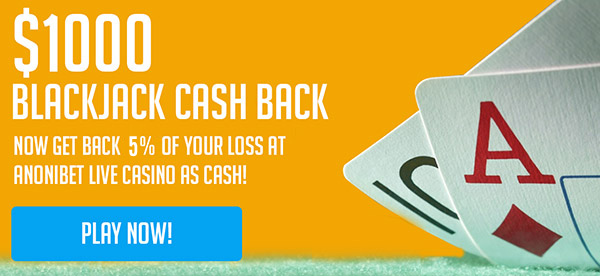 BLACKJACK CASH BACK PROMOTION